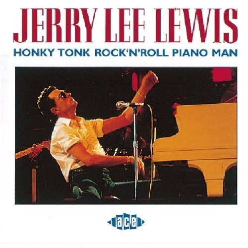 Jerry Lee Lewis Honky Tonk Rock 'n Roll Piano Import Gbr