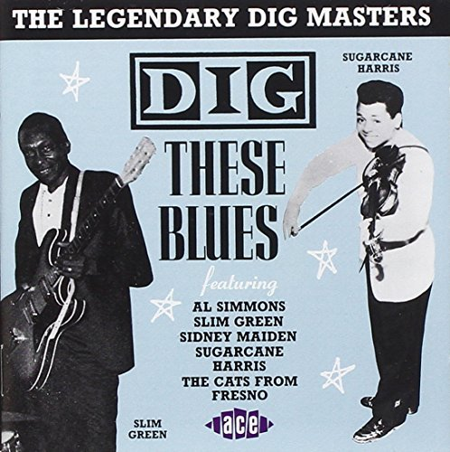 Dig These Blues Dig These Blues Import Gbr Nolen Sailor Boy Moose John