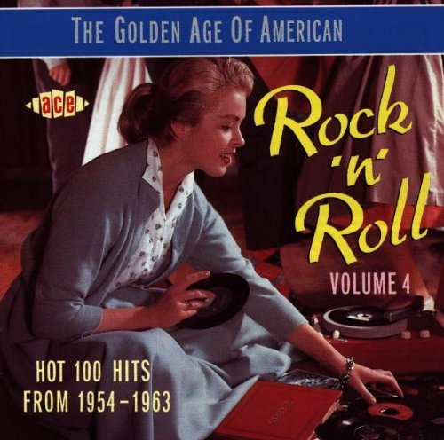 Golden Age Of American Rock 'n Vol. 4 Golden Age Of American Import Gbr Golden Age Of American Rock