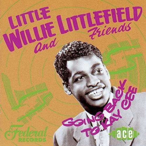 Little Willie Littlefield/Going Back To Kay Cee@Import-Gbr