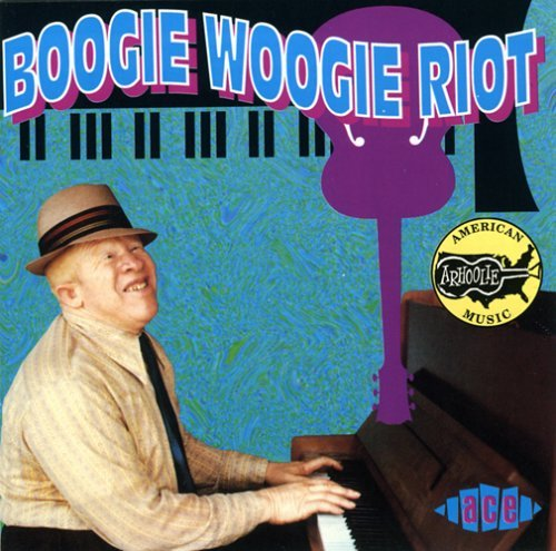 Boogie Woogie Riot Boogie Woogie Riot Johnson Robinson Piano Red Hooker Webster Hopkins Horton