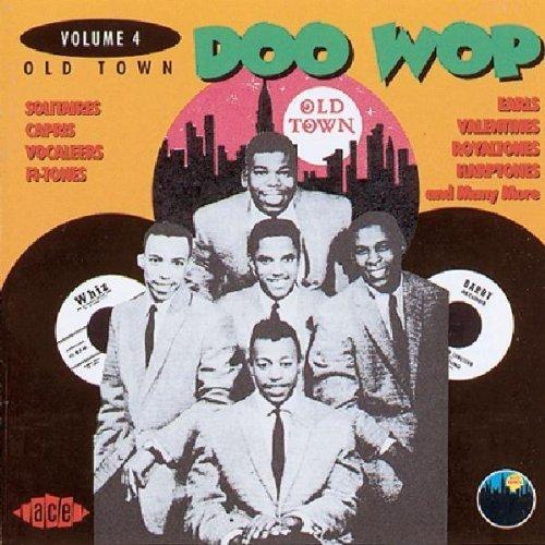 Old Town Doo Wop/Vol. 4-Old Town Doo Wop@Import-Gbr@Old Town Doo Wop