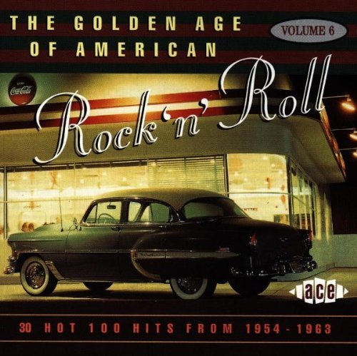 Golden Age Of American Rock 'n Vol. 6 Golden Age Of American Import Gbr Golden Age Of American Rock