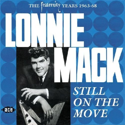 Lonnie Mack Still On The Move Import Gbr