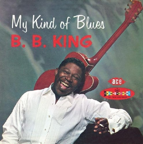 B.B. King Vol. 1 My Kind Of Blues Import Gbr Crown