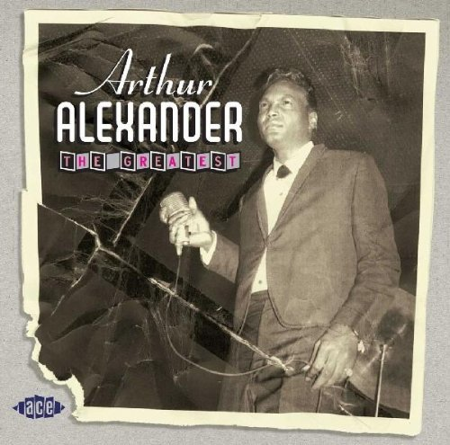 Arthur Alexander/Greatest@Import-Gbr