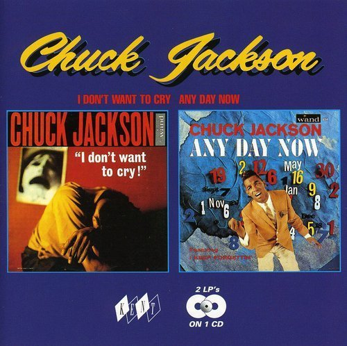 chuck-jackson-i-dont-want-to-cry-any-day-no-import-gbr-2-on-1