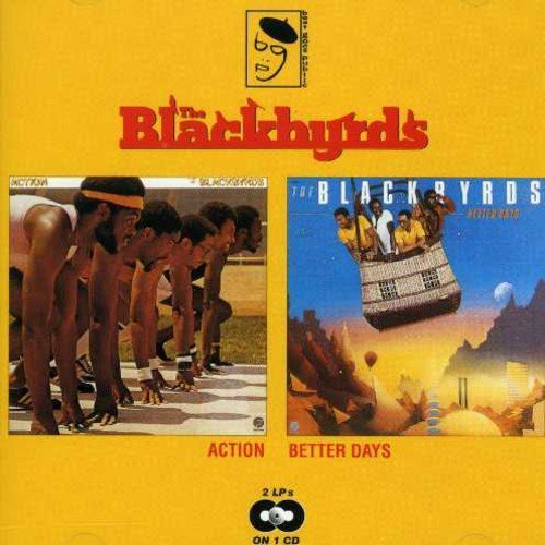 Blackbyrds/Action/Better Days
