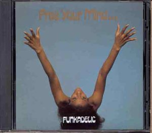 funkadelic-free-your-mind-your-ass-will-import-gbr