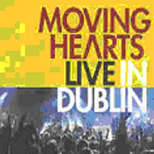 Moving Hearts Live In Dublin Import Gbr