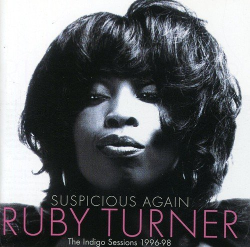 ruby-turner-suspicious-again-the-indigo-se-import-eu-2-cd