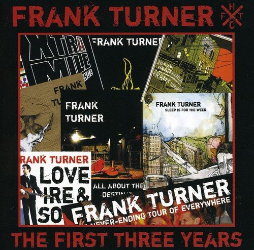 Frank Turner First Three Years Import Gbr