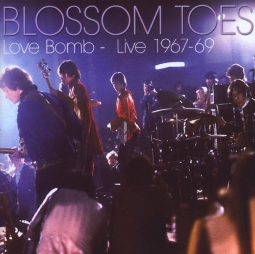 Blossom Toes Love Bomb Live 1967 69