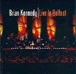 Brian Kennedy Live In Belfast Import Gbr 2 CD Set