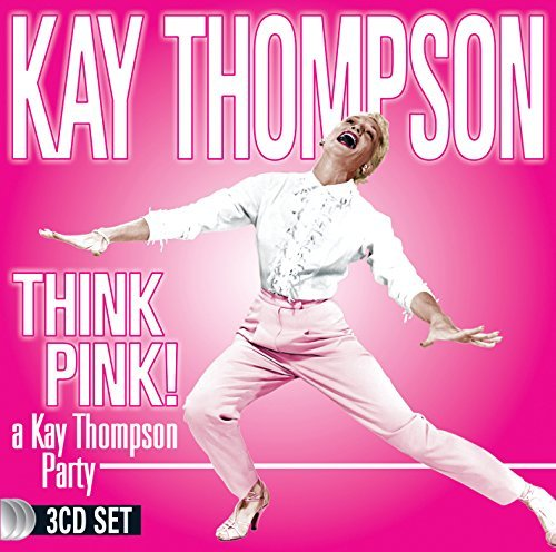 Kay Thompson Think Pink! A Kay Thompson P