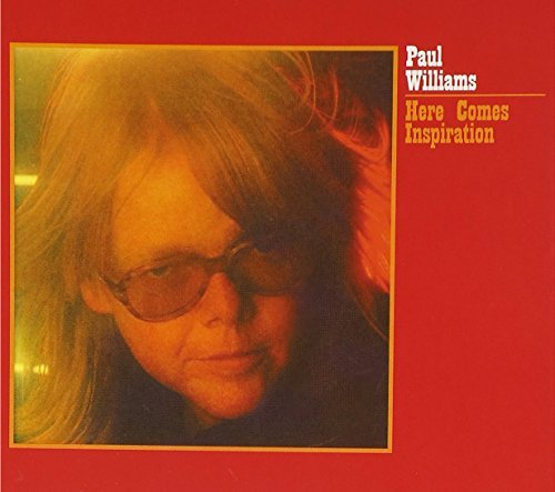 Paul Williams Here Comes Inspiration