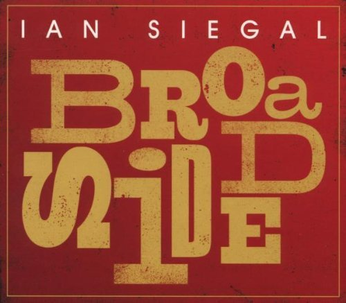 Ian Siegal Broadside