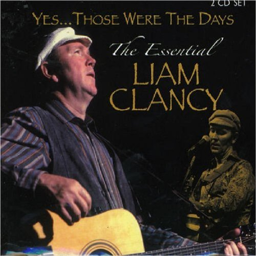 Liam Clancy Those Were The Days The Essen