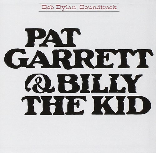 Bob Dylan Pat Garrett & Billy The Kid Import Eu