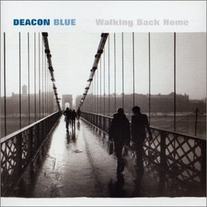 deacon-blue-walking-back-home-import-eu