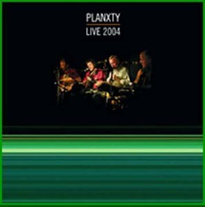 Planxty Live 2004 Import Gbr