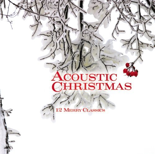 Acoustic Christmas Acoustic Christmas