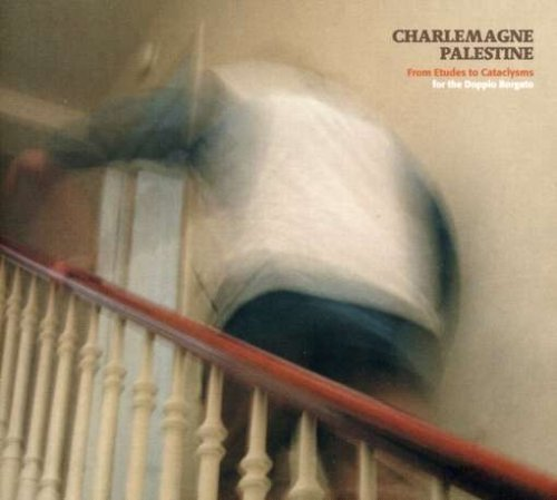 Charlemagne Palestine From Etudes To Cataclysms 2 CD Set