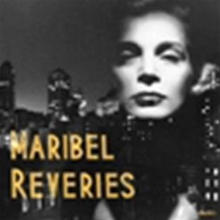 Maribel Reveries