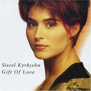 Sissel Kyrkjebo Gift Of Love Import