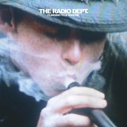 Radio Dept. Clinging To A Scheme