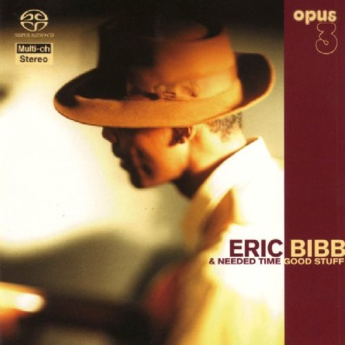 Eric & Needed Time Bibb Good Stuff Sacd