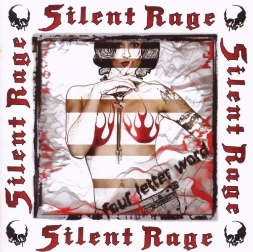 Silent Rage Four Letter Word