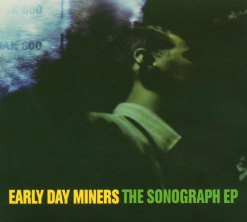 Early Day Miners Sonograph Ep