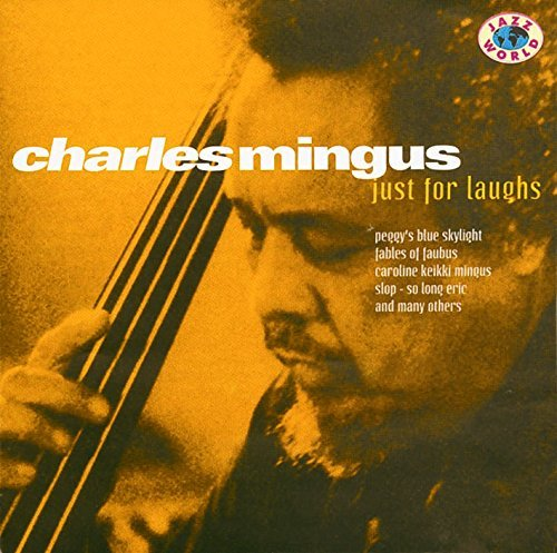 Charles Mingus Just For Laughs Import Eu