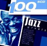 100 Jazz Greats 100 Jazz Greats Import Gbr 5 CD Set