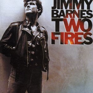 Jimmy Barnes Two Fires Import Aus