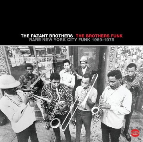 Pazant Brothers Brothers Funk Rare New York City Funk 1969 75