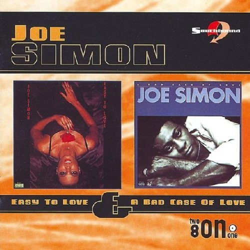 Joe Simon Easy To Love Bad Case Of Love Import Gbr 2 On 1