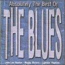 Absolutely The Best Of The Blu Absolutely The Best Of The Blu Hurt Reed Hooker Walker James Hopkins Brown Lightnin' Slim