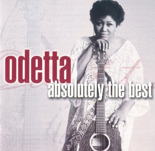 Odetta Absolutely The Best