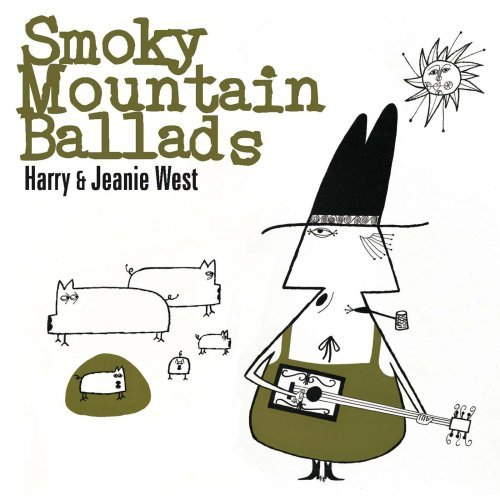 Harry & Jeanie West Smoky Mountain Ballads CD R