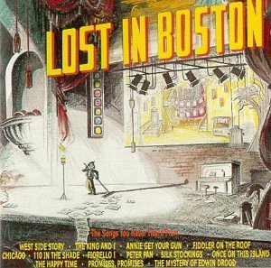 Lost In Boston Lost In Boston West Side Story King & I Annie Get Your Gun Chicago