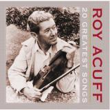 Roy Acuff 20 Greatest Songs