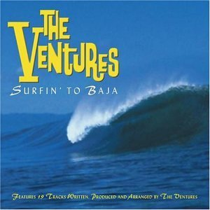 Ventures Surfin To Baja