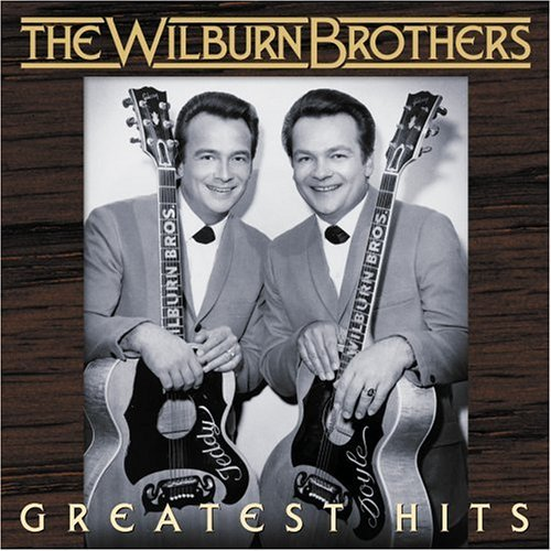 Wilburn Brothers Greatest Hits