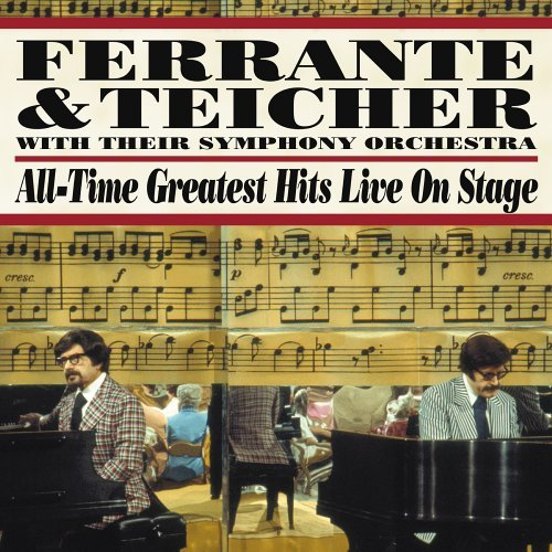ferrante-teicher-all-time-greatest-hits-live-on