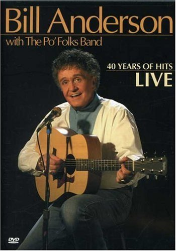 Bill Anderson 40 Years Of Hits