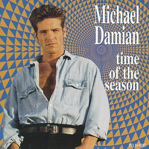 Michael Damian Time Of The Season