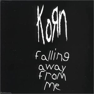 korn-falling-away-from-me