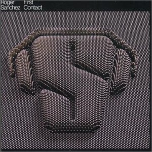 Roger Sanchez First Contact Import Aus Incl. Bonus Track